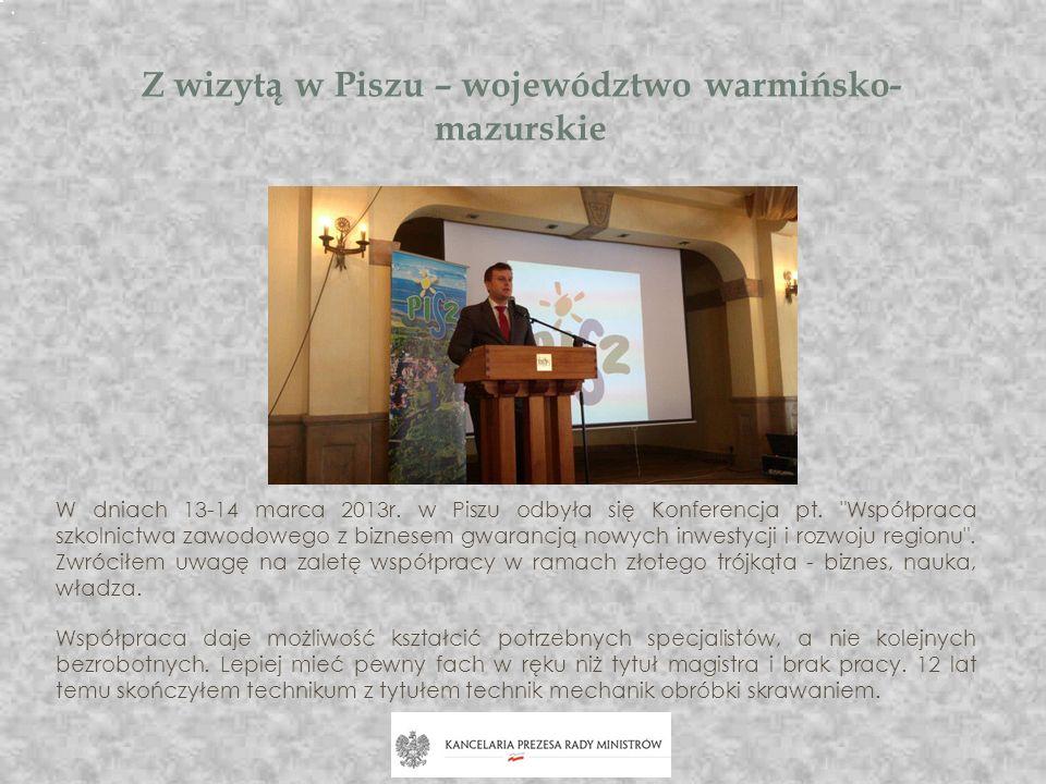 Z wizytą w Piszu – województwo warmińsko-mazurskie