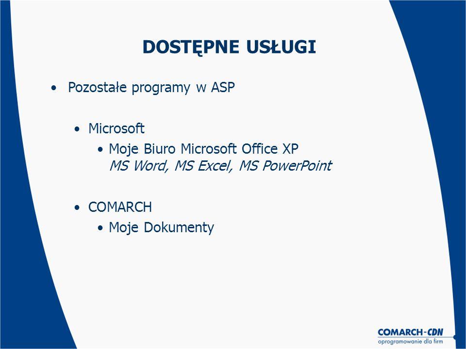 DOSTĘPNE USŁUGI Pozostałe programy w ASP Microsoft