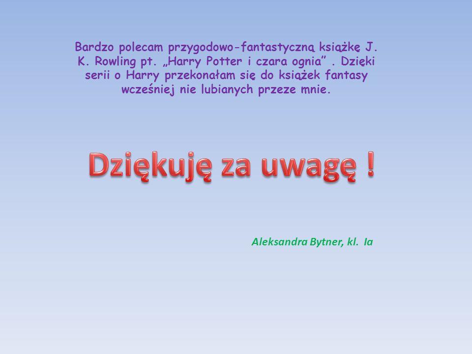 Bardzo polecam przygodowo-fantastyczną książkę J. K. Rowling pt