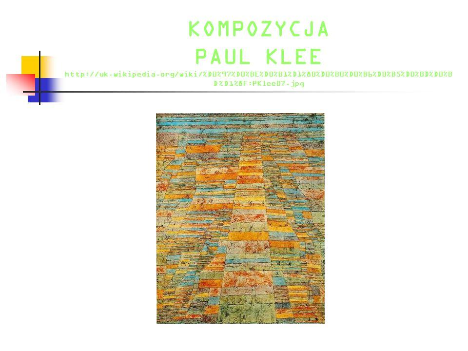 KOMPOZYCJA PAUL KLEE http://uk. wikipedia