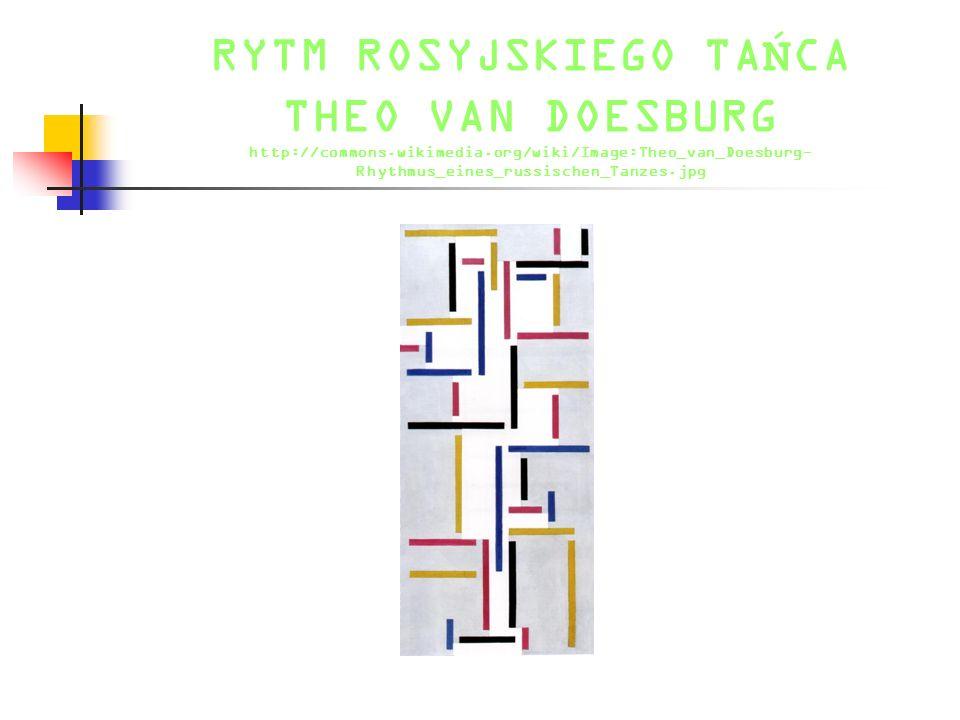 RYTM ROSYJSKIEGO TAŃCA THEO VAN DOESBURG http://commons. wikimedia