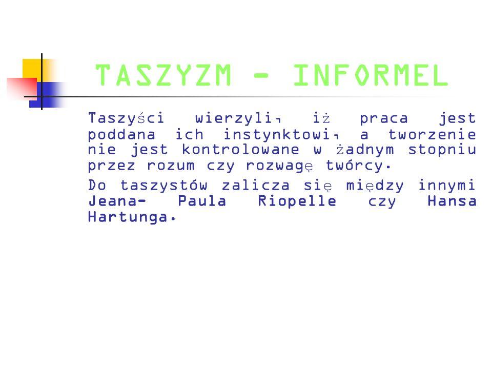 TASZYZM - INFORMEL