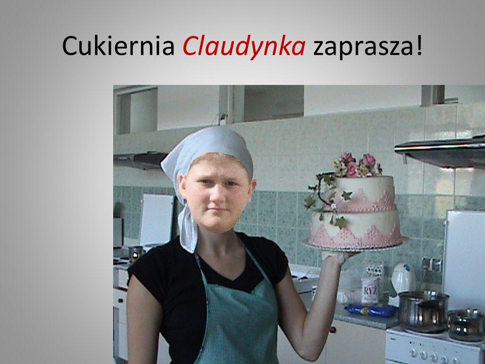 Cukiernia Claudynka zaprasza!