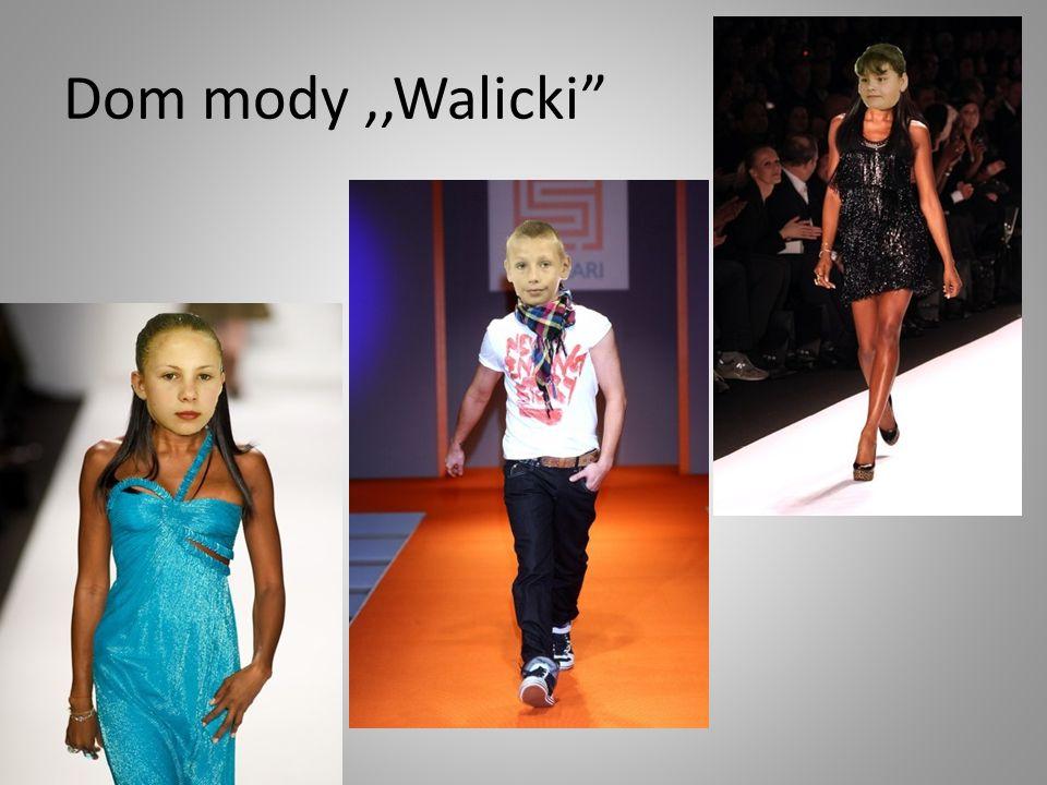 Dom mody ,,Walicki