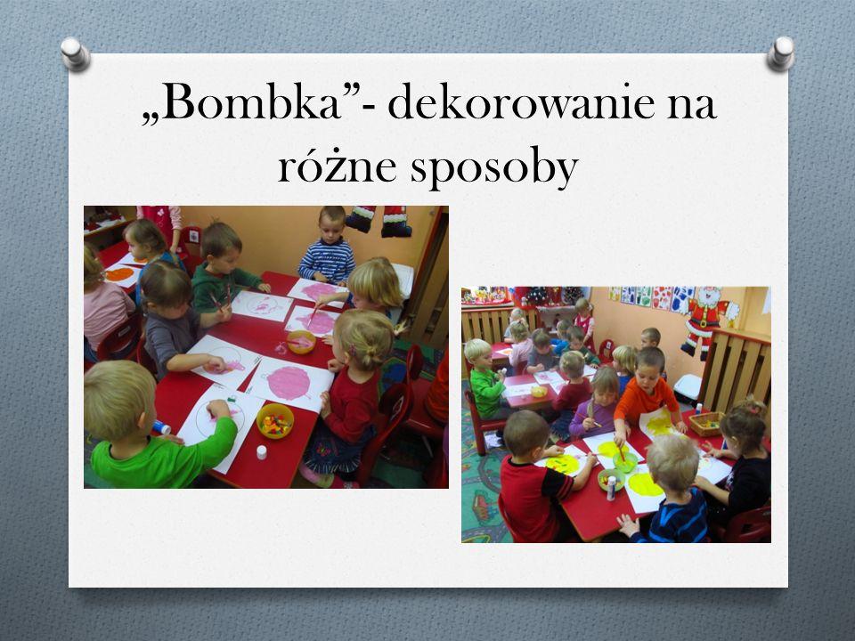 """""""Bombka - dekorowanie na różne sposoby"""
