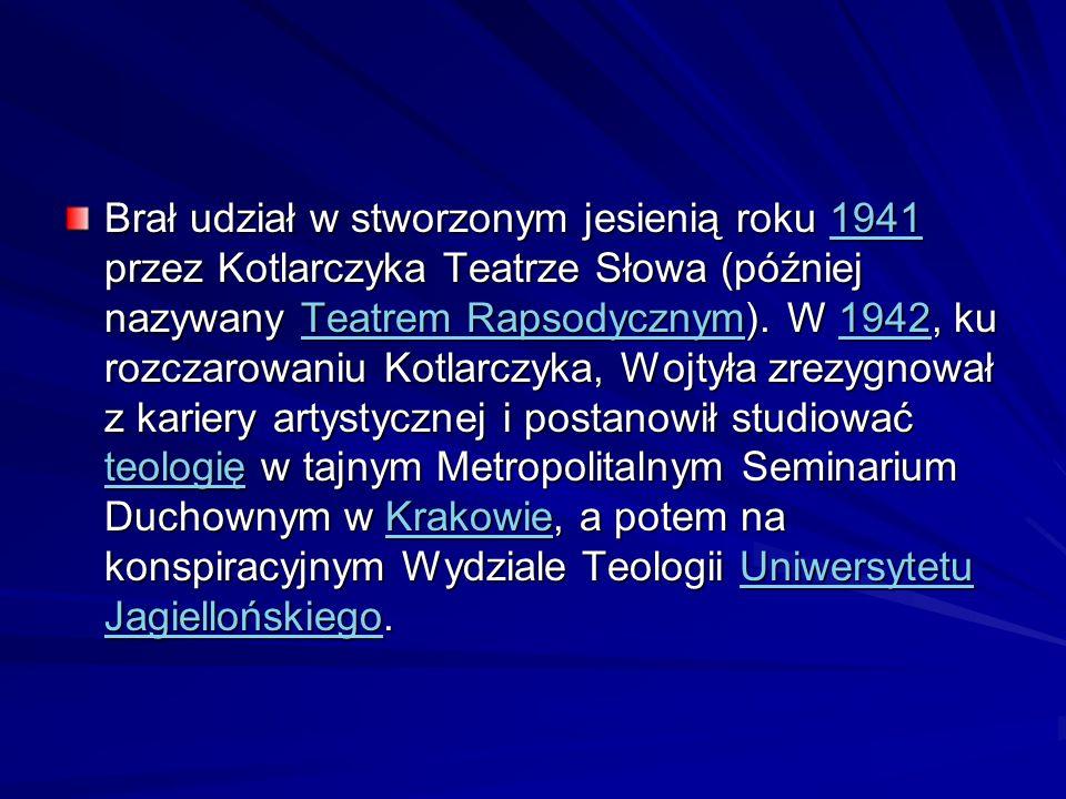 Brał udział w stworzonym jesienią roku 1941 przez Kotlarczyka Teatrze Słowa (później nazywany Teatrem Rapsodycznym).