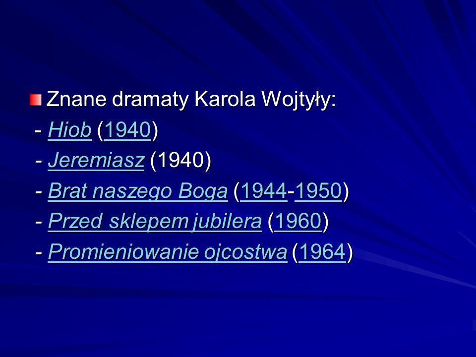 Znane dramaty Karola Wojtyły: