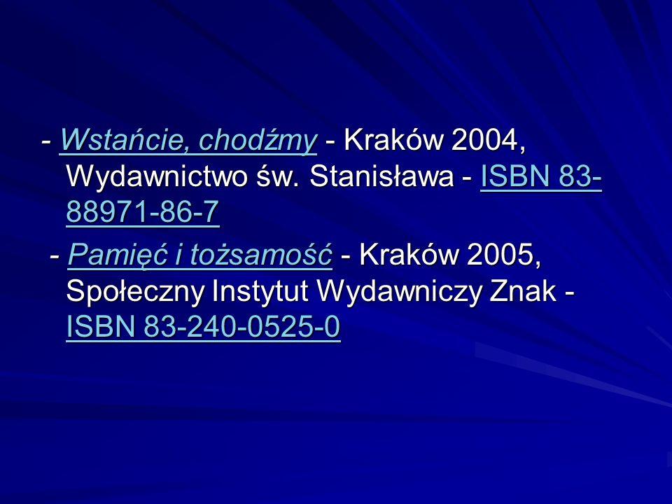 - Wstańcie, chodźmy - Kraków 2004, Wydawnictwo św