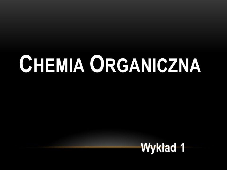 Chemia Organiczna Wykład 1