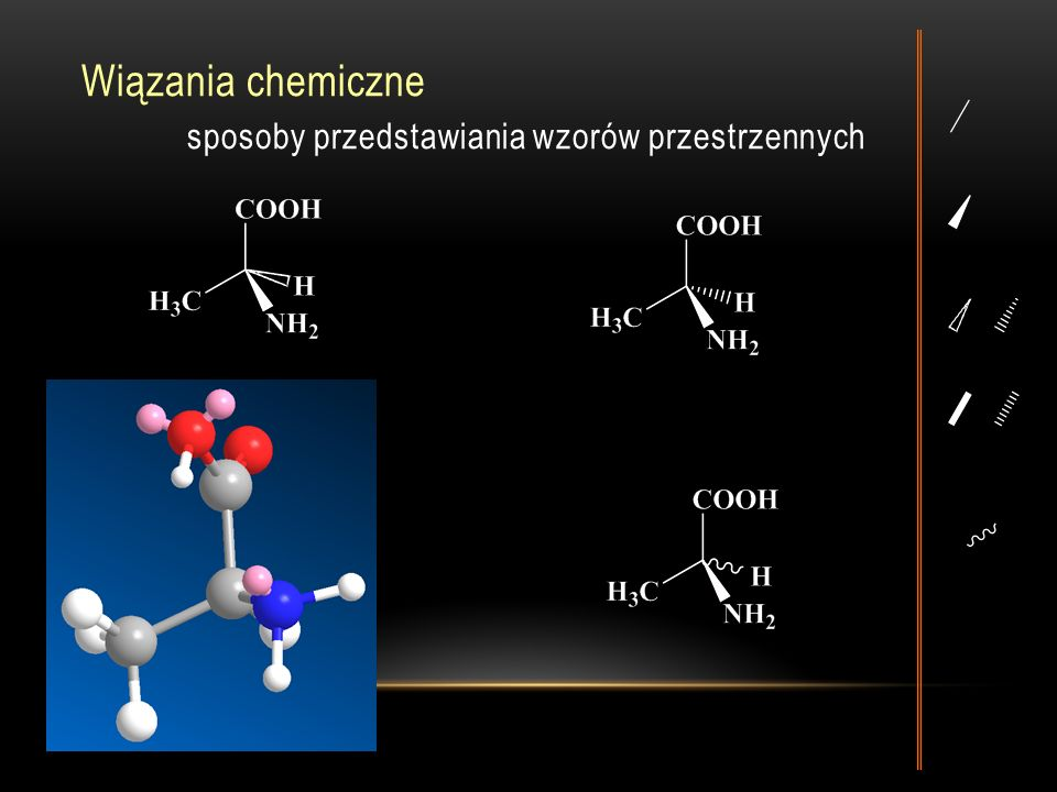 Wiązania chemiczne sposoby przedstawiania wzorów przestrzennych