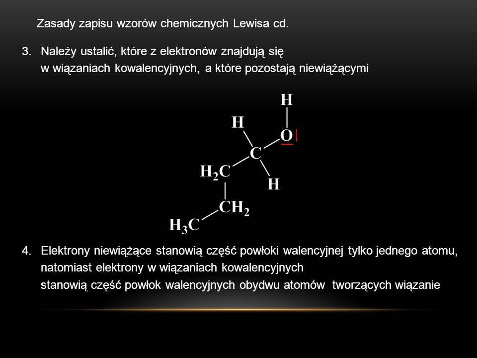 Zasady zapisu wzorów chemicznych Lewisa cd.