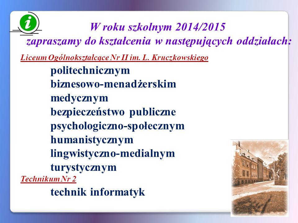 zapraszamy do kształcenia w następujących oddziałach: