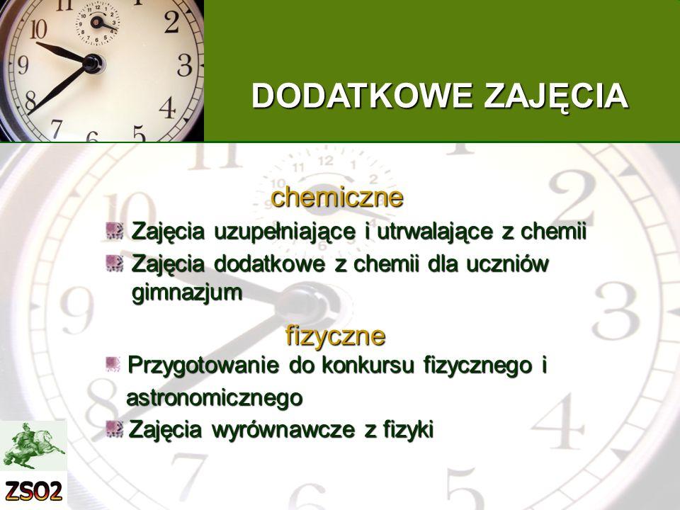 DODATKOWE ZAJĘCIA chemiczne fizyczne
