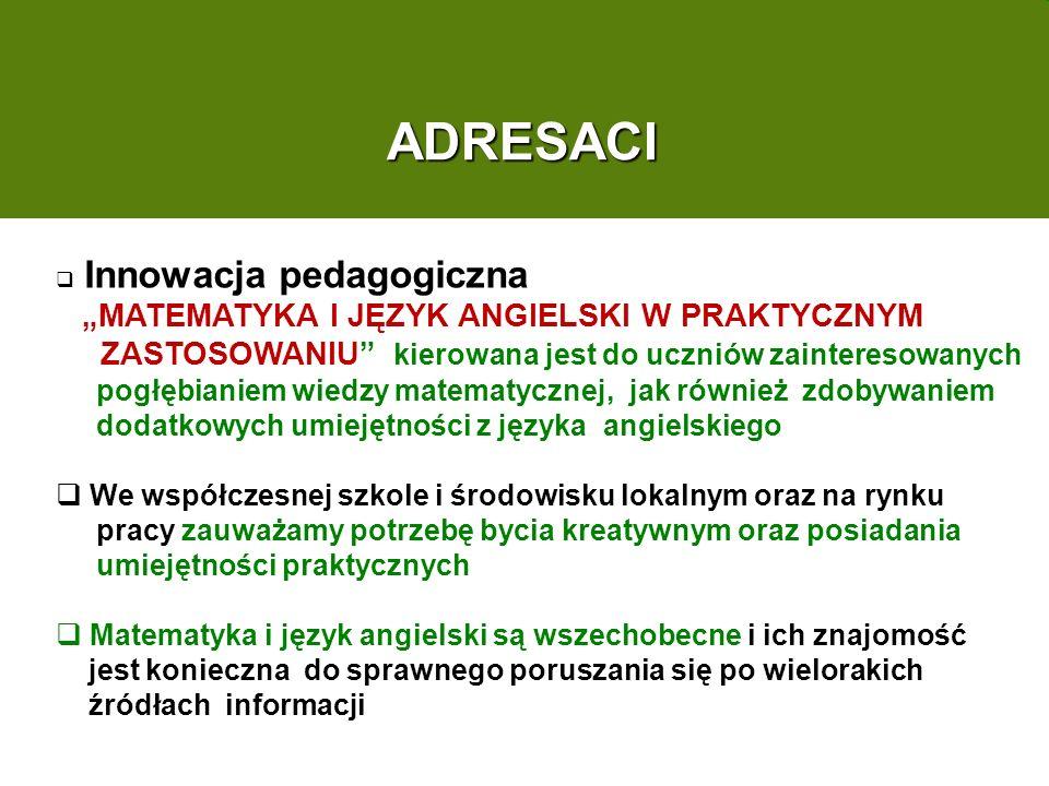 """ADRESACI """"MATEMATYKA I JĘZYK ANGIELSKI W PRAKTYCZNYM"""