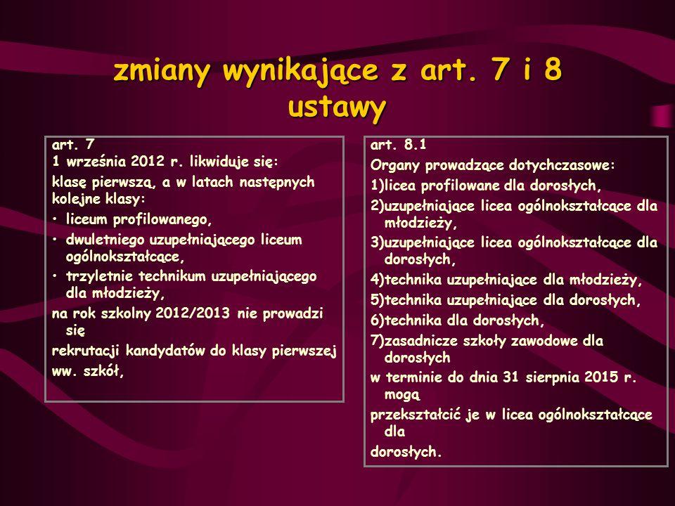 zmiany wynikające z art. 7 i 8 ustawy