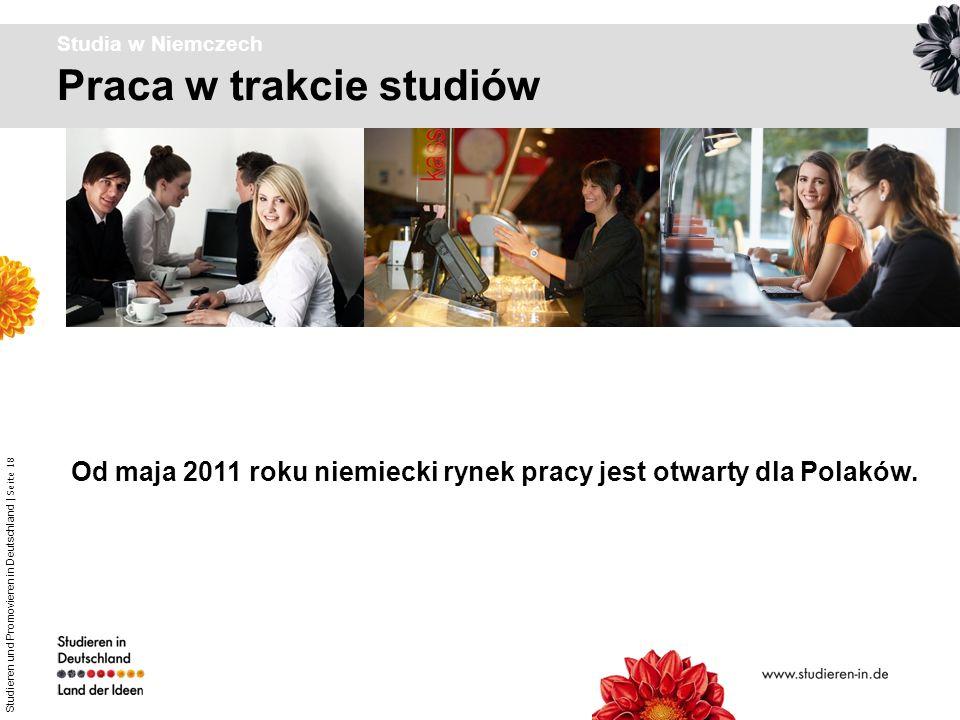 Od maja 2011 roku niemiecki rynek pracy jest otwarty dla Polaków.