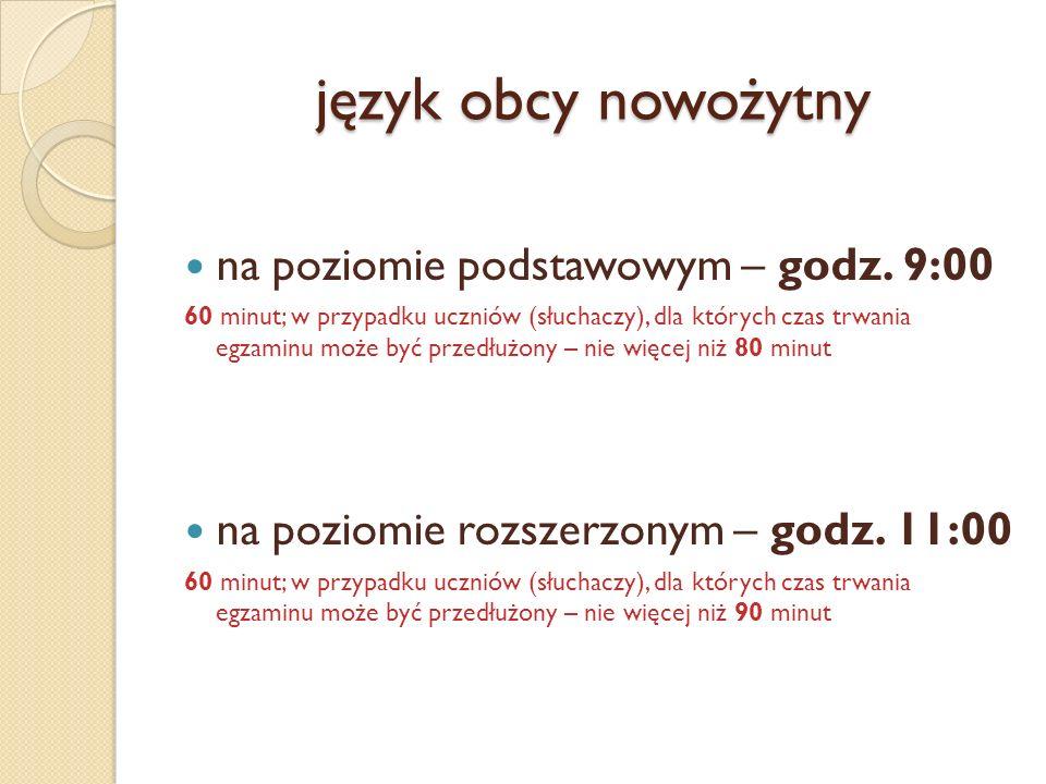 język obcy nowożytny na poziomie podstawowym – godz. 9:00