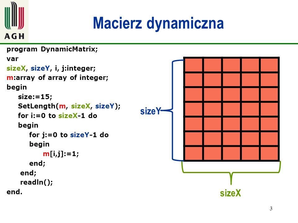 Macierz dynamiczna sizeY sizeX