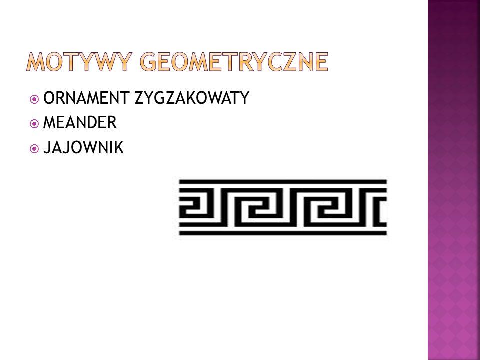 MOTYWY GEOMETRYCZNE ORNAMENT ZYGZAKOWATY MEANDER JAJOWNIK