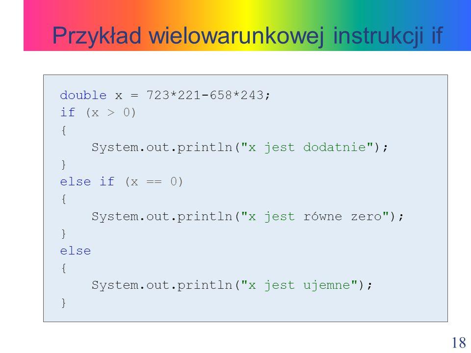 Przykład wielowarunkowej instrukcji if