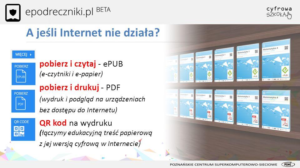 A jeśli Internet nie działa