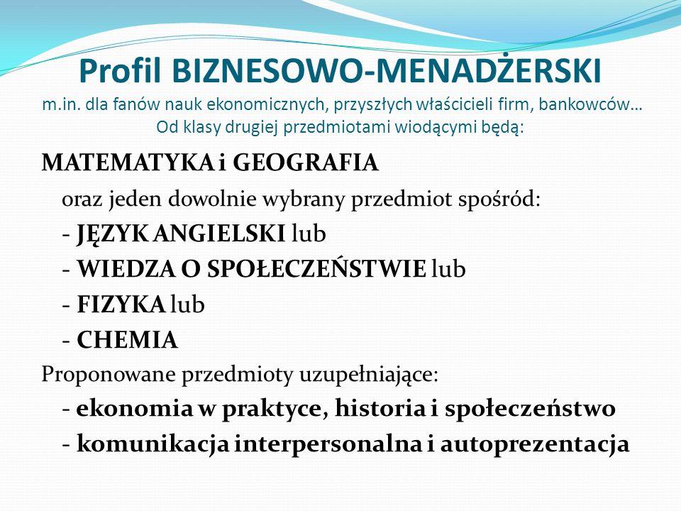 Profil BIZNESOWO-MENADŻERSKI m. in