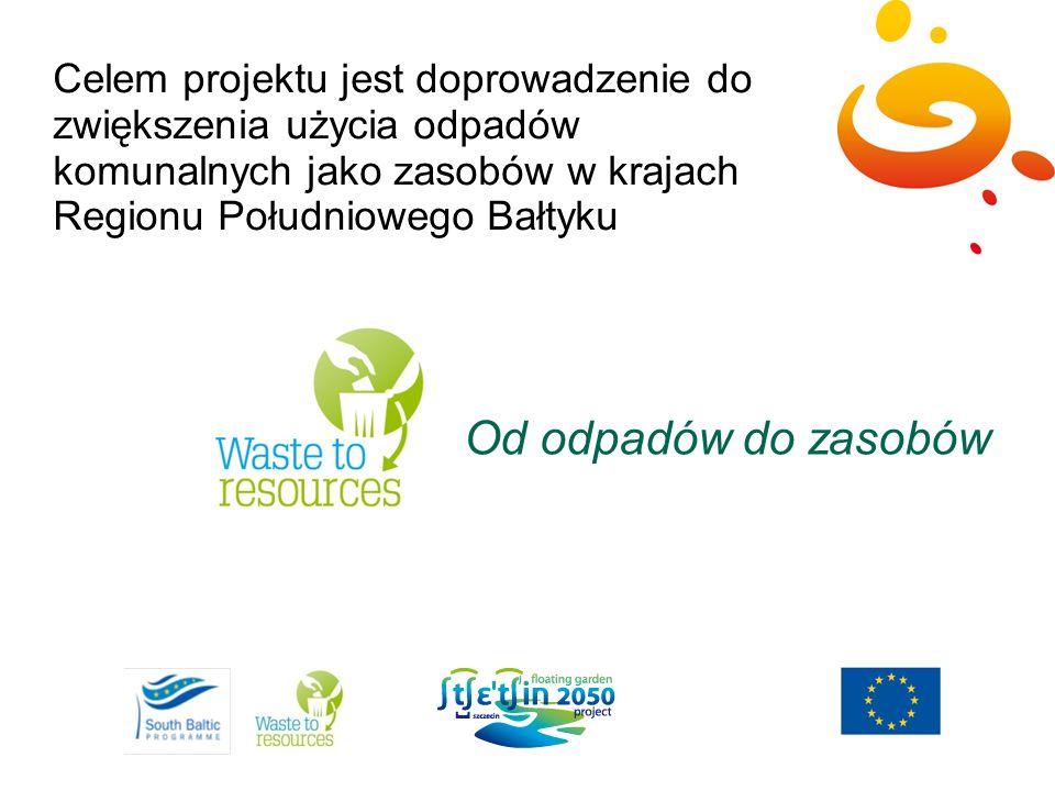Celem projektu jest doprowadzenie do zwiększenia użycia odpadów komunalnych jako zasobów w krajach Regionu Południowego Bałtyku
