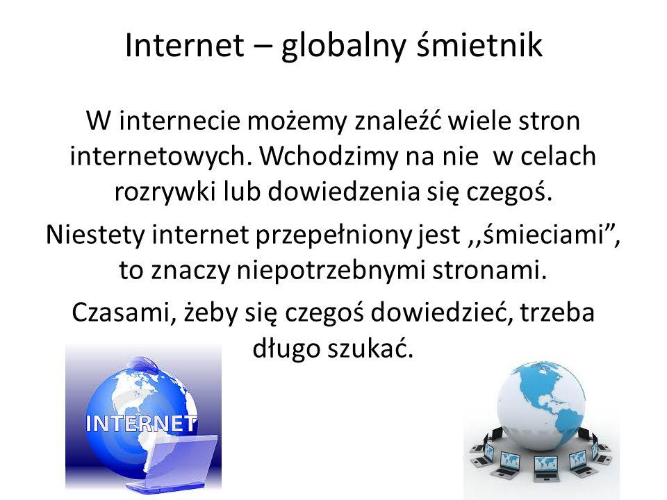 Internet – globalny śmietnik