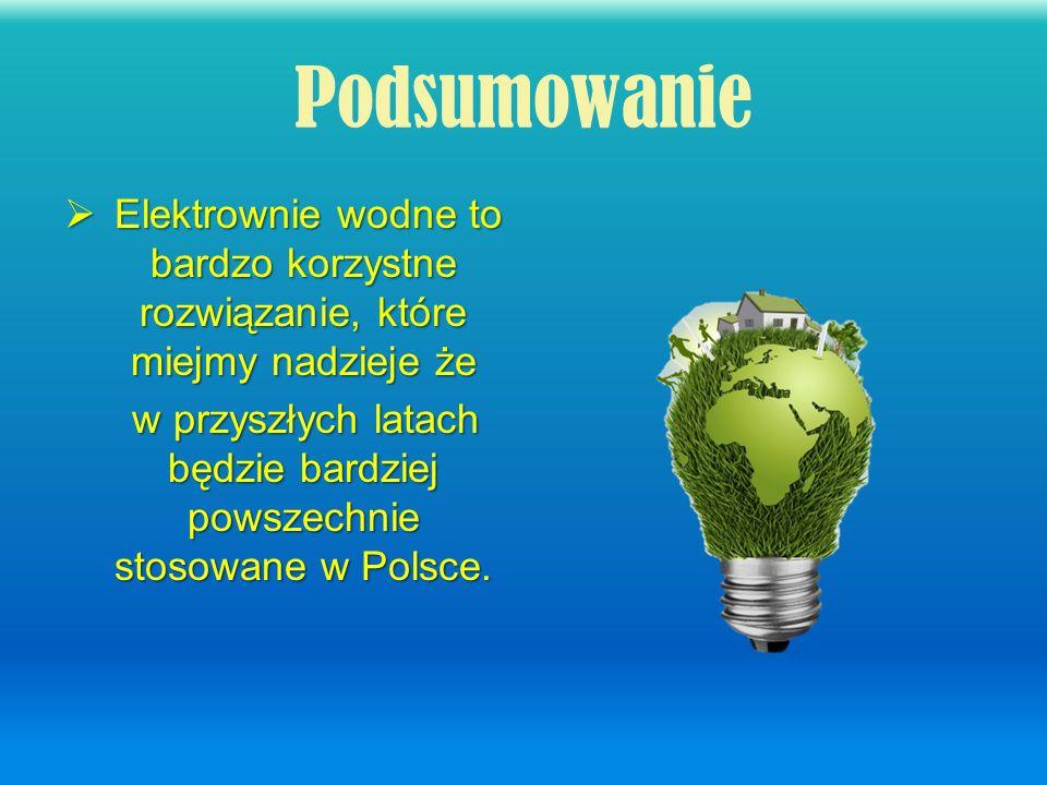 w przyszłych latach będzie bardziej powszechnie stosowane w Polsce.