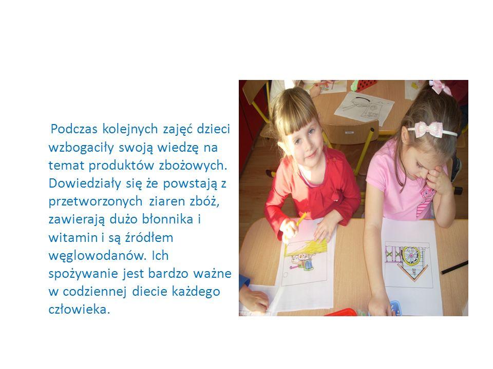 Podczas kolejnych zajęć dzieci wzbogaciły swoją wiedzę na temat produktów zbożowych.