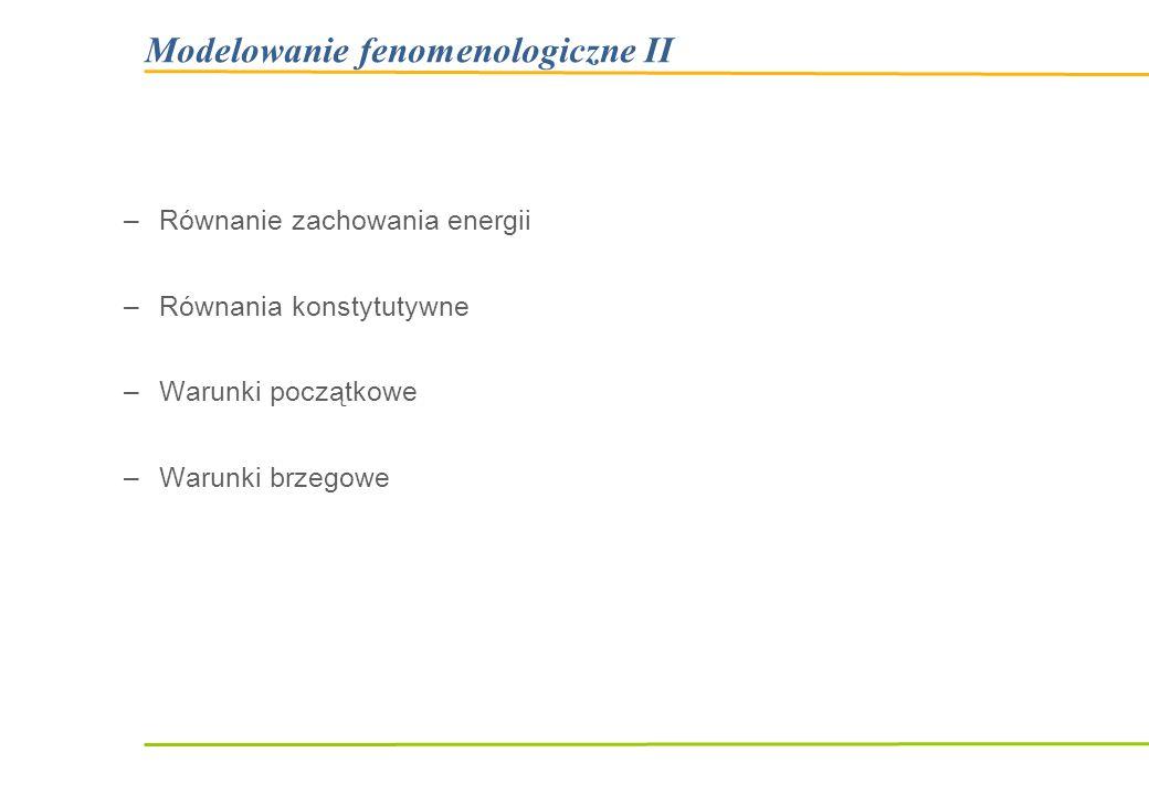 Modelowanie fenomenologiczne II