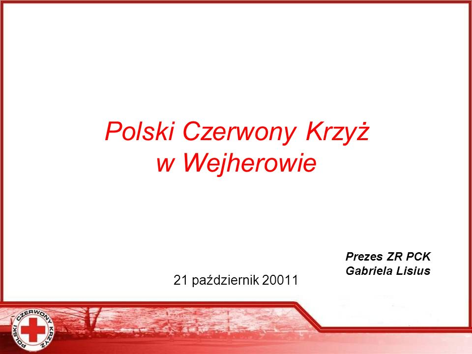 Polski Czerwony Krzyż w Wejherowie 21 październik 20011