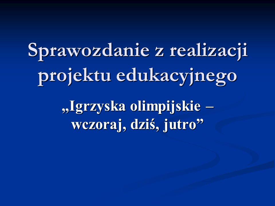 Sprawozdanie z realizacji projektu edukacyjnego