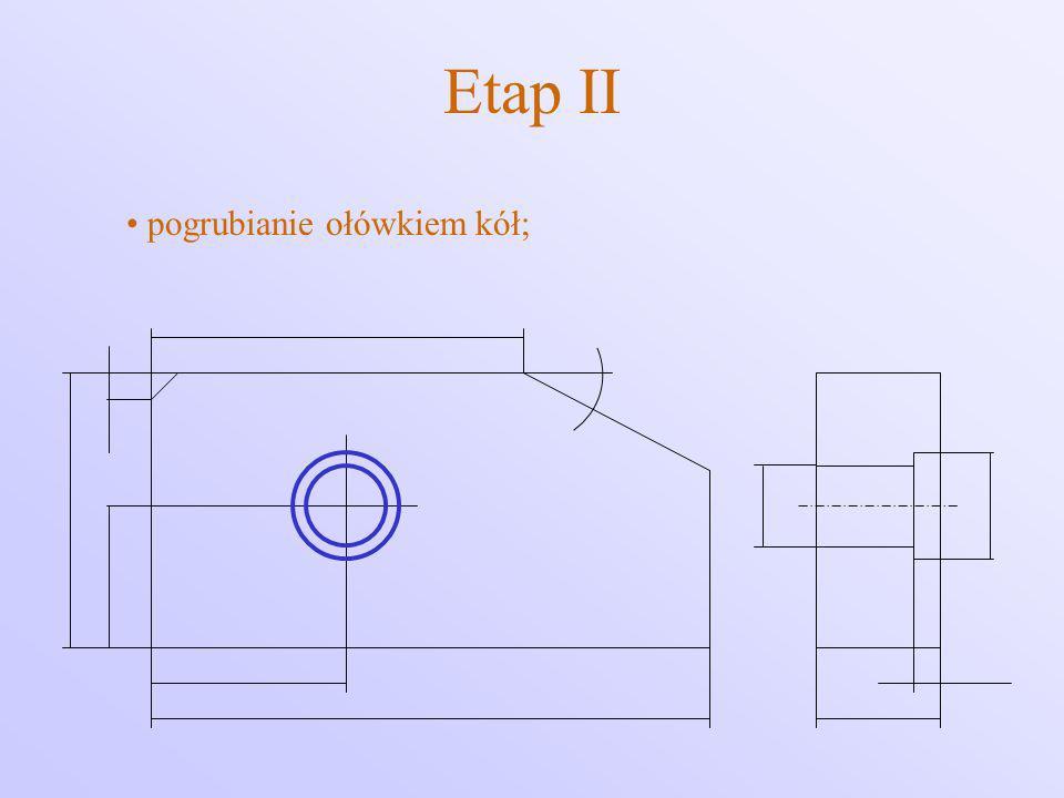 Etap II pogrubianie ołówkiem kół;
