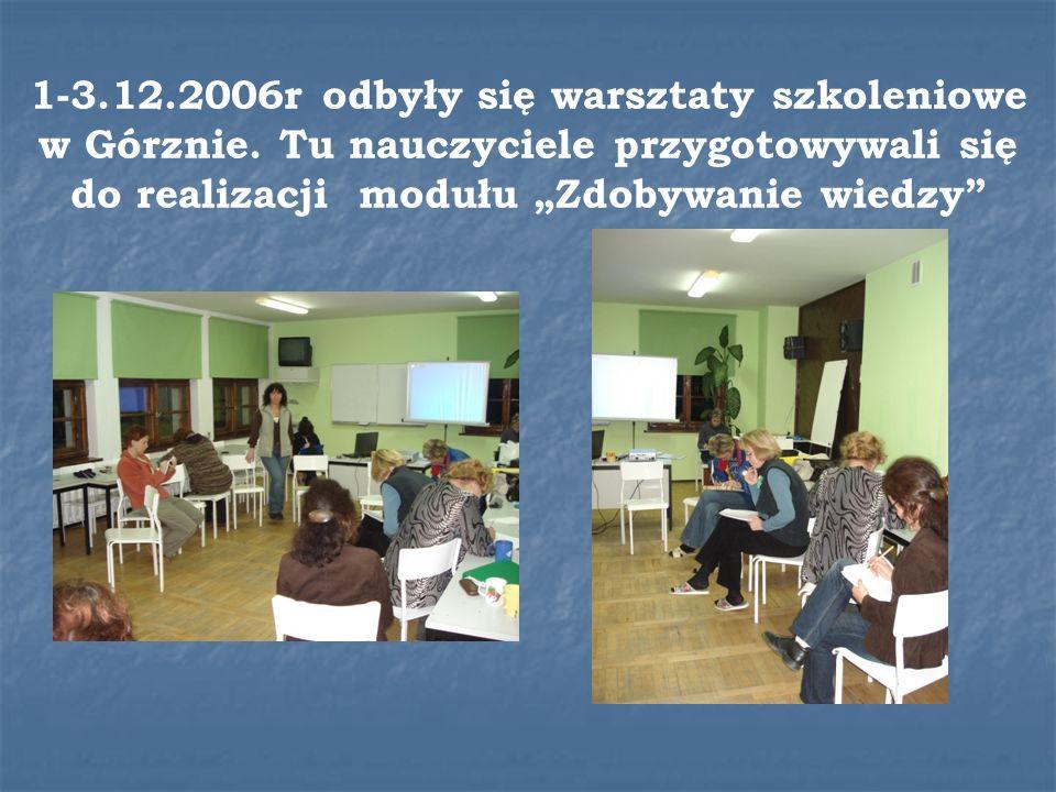 1-3. 12. 2006r odbyły się warsztaty szkoleniowe w Górznie