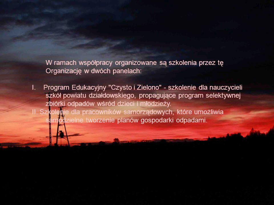 W ramach współpracy organizowane są szkolenia przez tę Organizację w dwóch panelach: