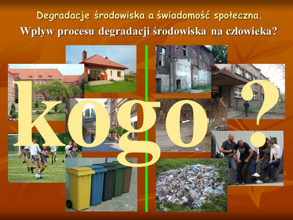Wpływ procesu degradacji środowiska na człowieka