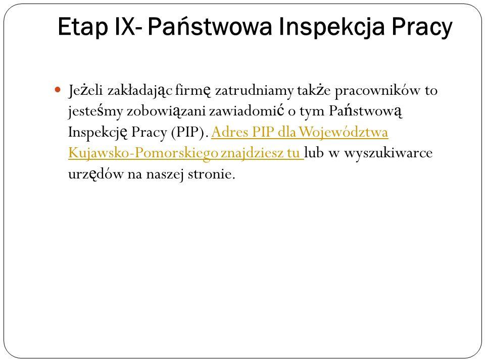Etap IX- Państwowa Inspekcja Pracy