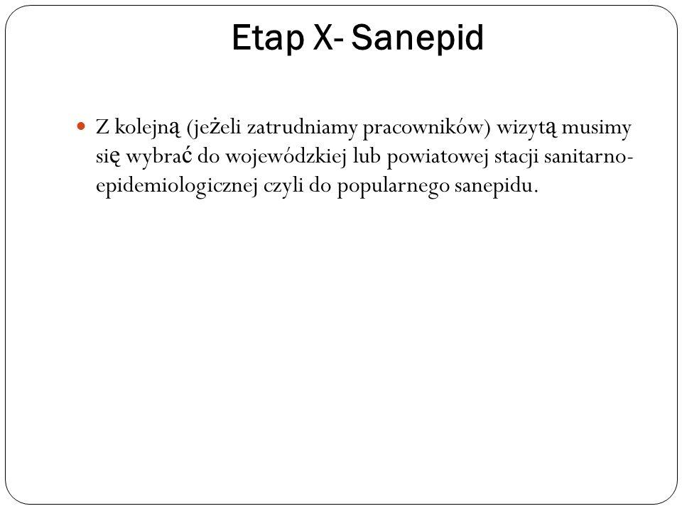 Etap X- Sanepid