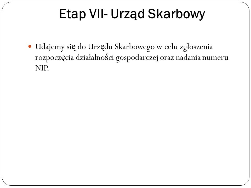 Etap VII- Urząd Skarbowy