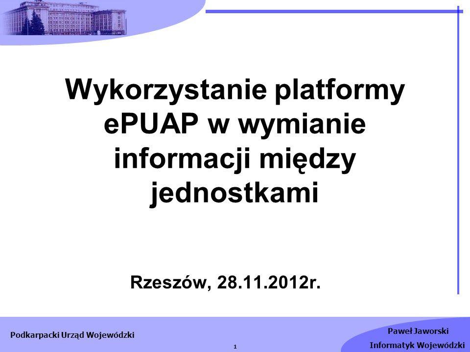 Wykorzystanie platformy ePUAP w wymianie informacji między jednostkami
