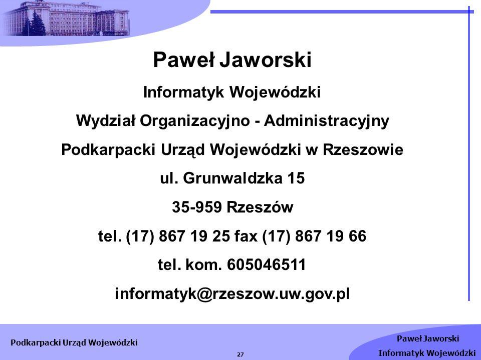 Paweł Jaworski Informatyk Wojewódzki