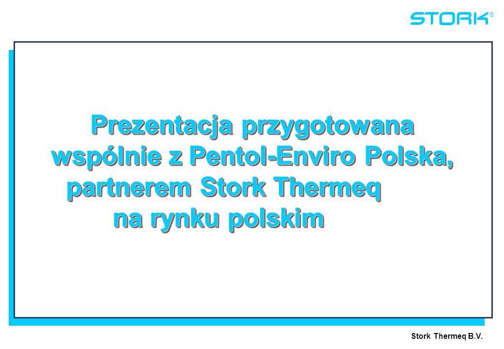 Prezentacja przygotowana wspólnie z Pentol-Enviro Polska, partnerem Stork Thermeq na rynku polskim
