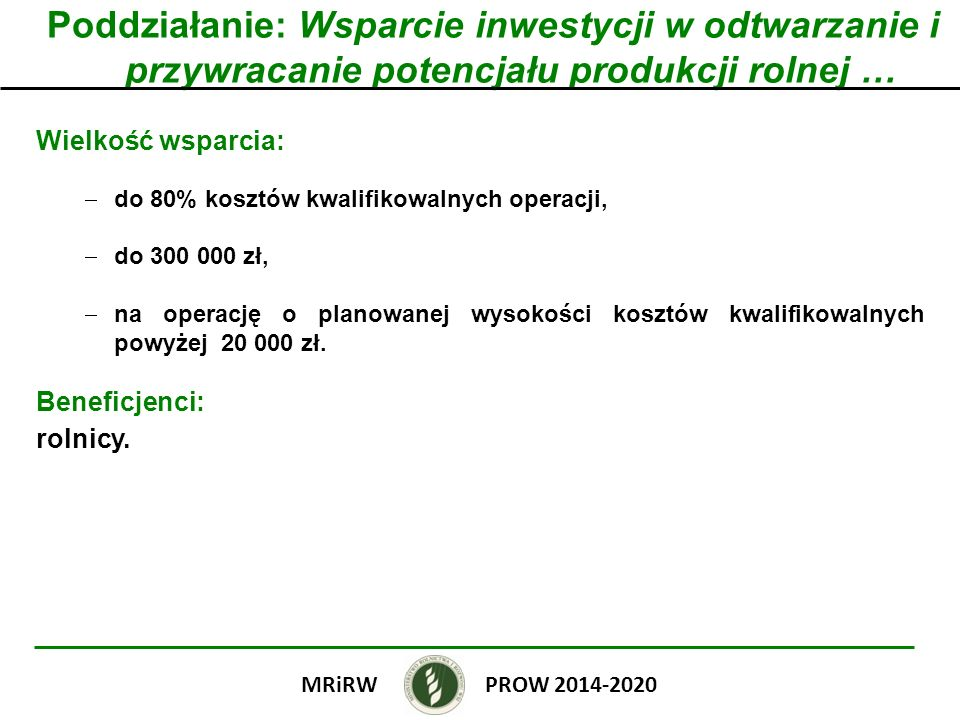 Poddziałanie: Wsparcie inwestycji w odtwarzanie i przywracanie potencjału produkcji rolnej …