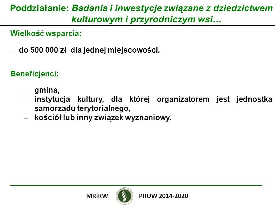 Poddziałanie: Badania i inwestycje związane z dziedzictwem kulturowym i przyrodniczym wsi…