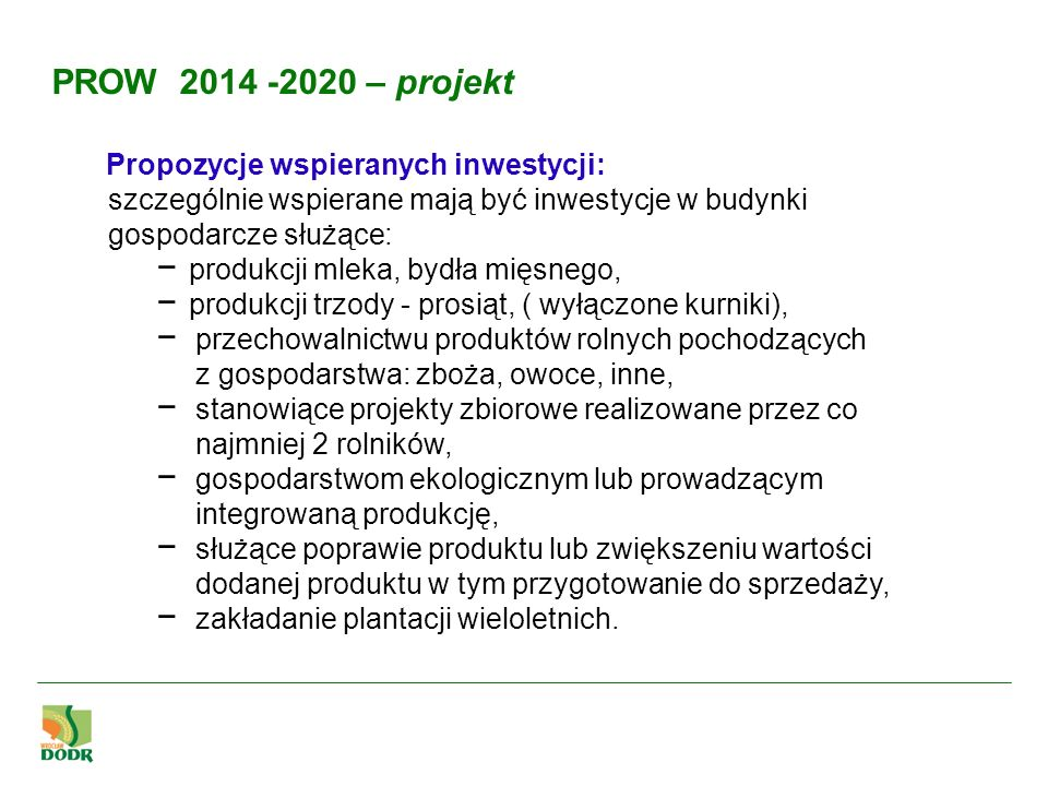 PROW 2014 -2020 – projekt Propozycje wspieranych inwestycji: