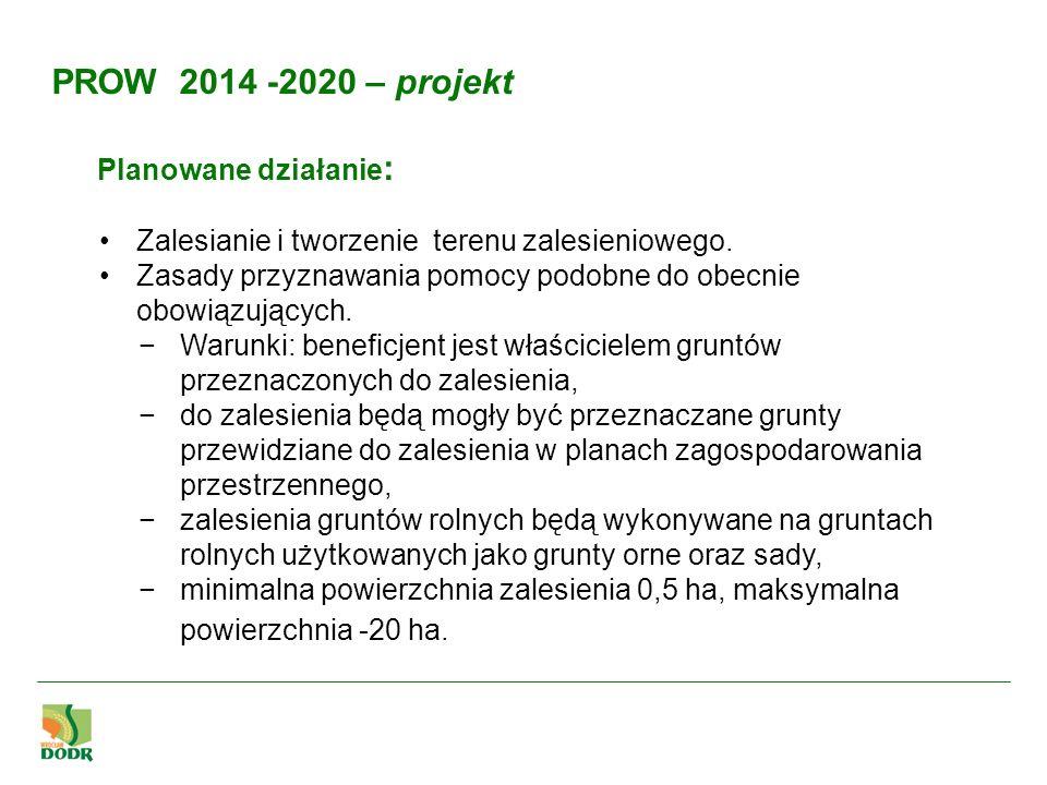 PROW 2014 -2020 – projekt Planowane działanie:
