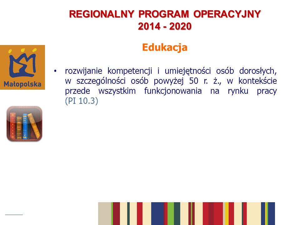 REGIONALNY PROGRAM OPERACYJNY 2014 - 2020