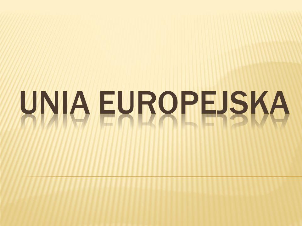 . UNIA EUROPEJSKA