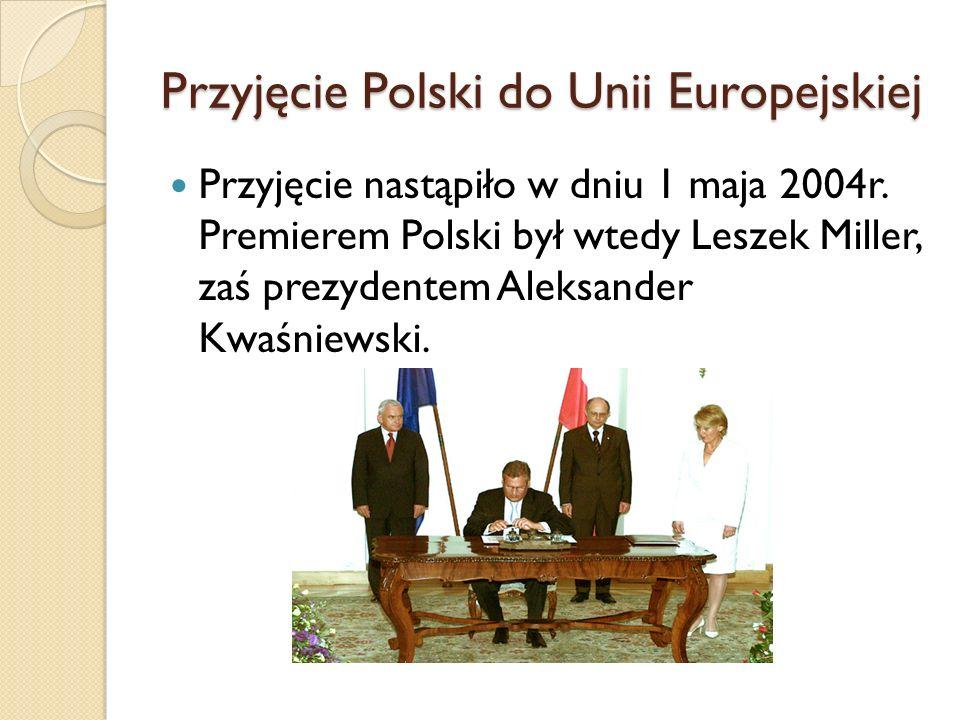 Przyjęcie Polski do Unii Europejskiej